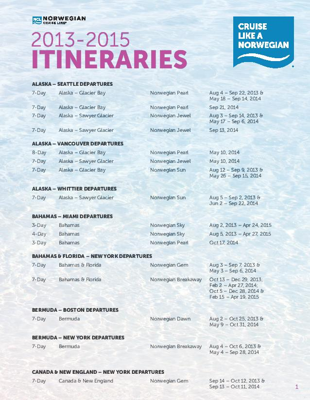 Norwegian Cruise Line Itineraries Dwb Vacations